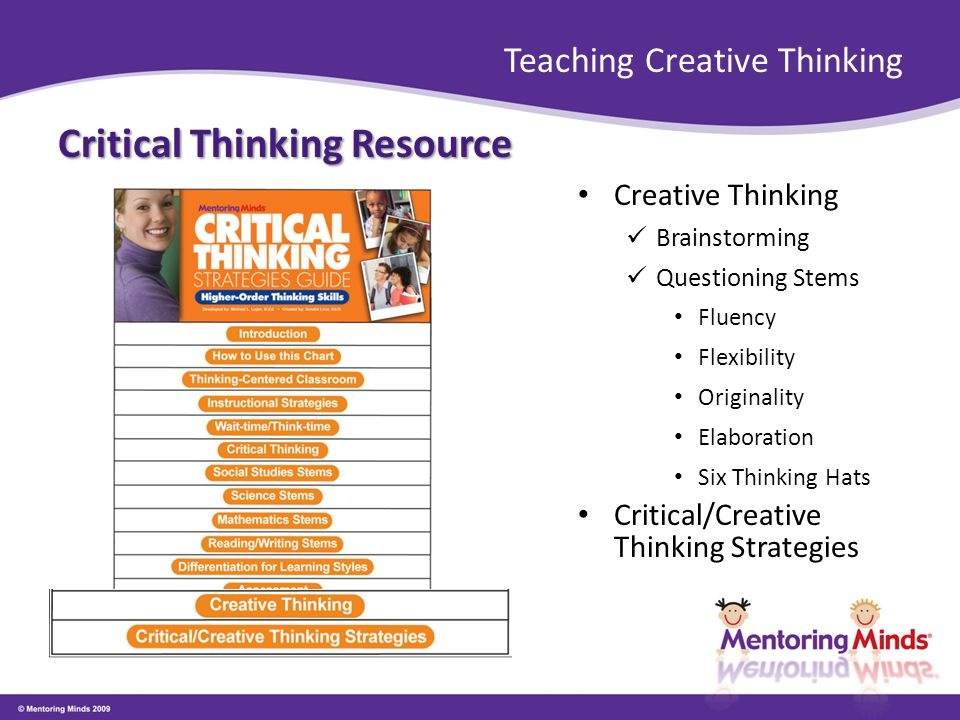Teaching Creative Thinking Critical Thinking Resource Creative Thinking Brainstorming Questioning Stems Fluency Flexibility Originality Elaboration Si