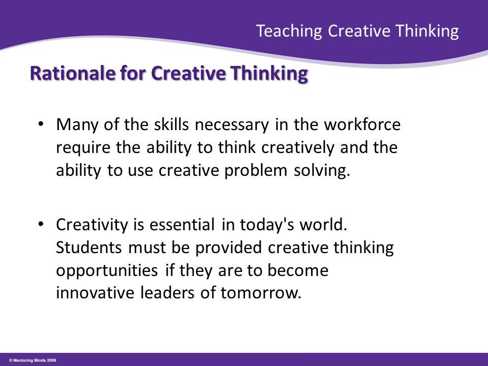 Teaching Creative Thinking What promotes creativity.