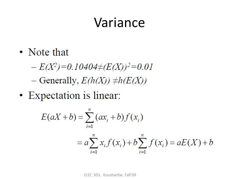 ELEC 303, Koushanfar, Fall'09 Variance