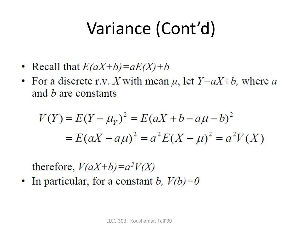 ELEC 303, Koushanfar, Fall'09 Variance (Cont'd)
