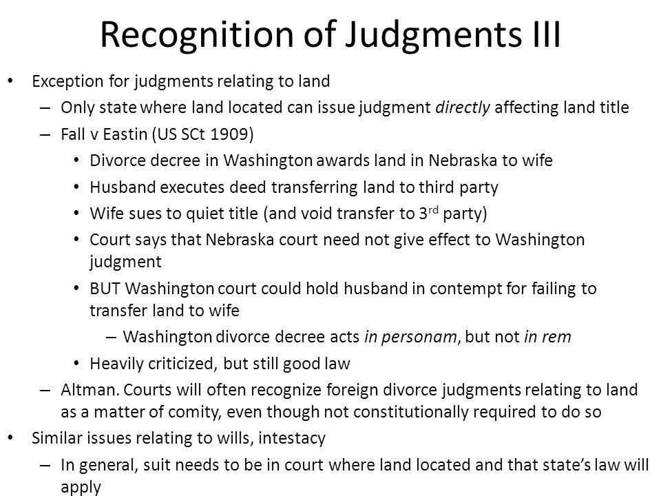 Recognition of Judgment IV Full Faith & Credit Clause.