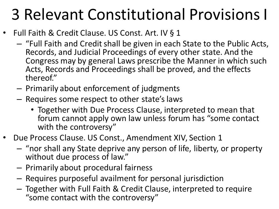 3 Relevant Constitutional Provisions I Full Faith & Credit Clause.