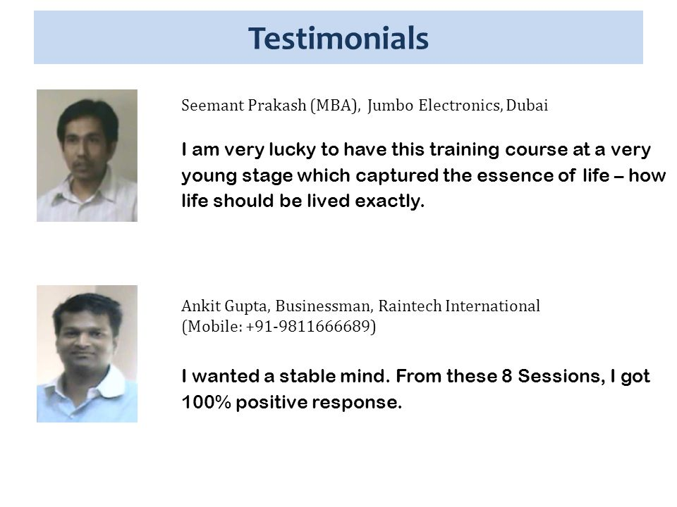 Testimonials It's a life changing program.