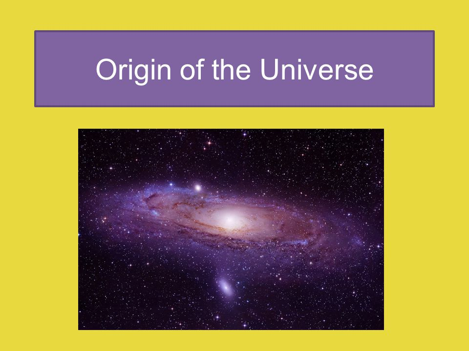 Origin of the Universe