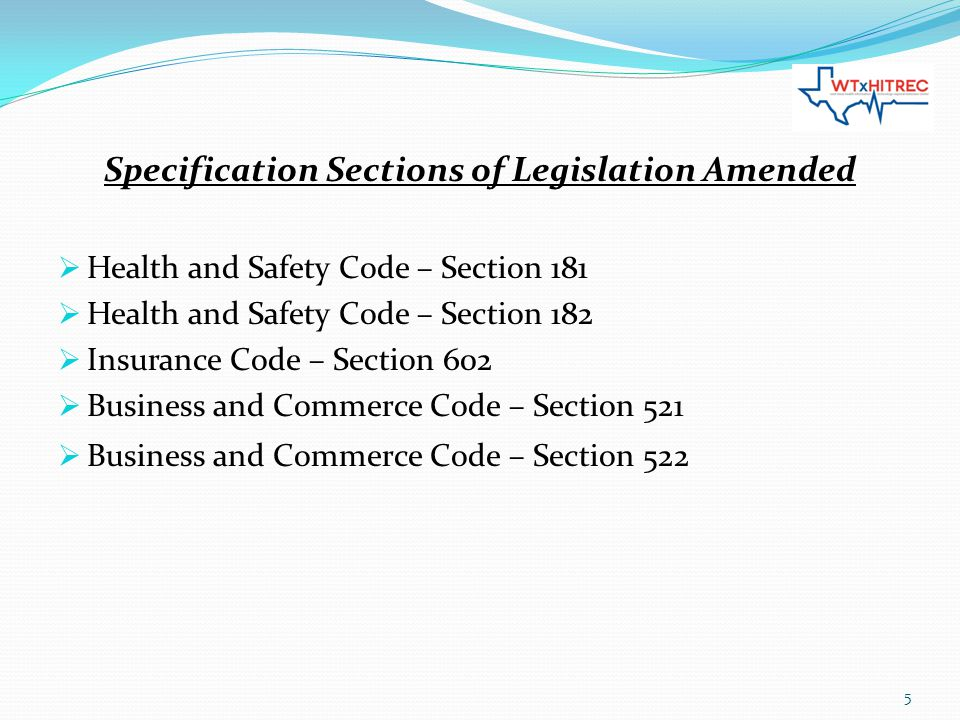 Specification Sections of Legislation Amended  Health and Safety Code – Section 181  Health and Safety Code – Section 182  Insurance Code – Section