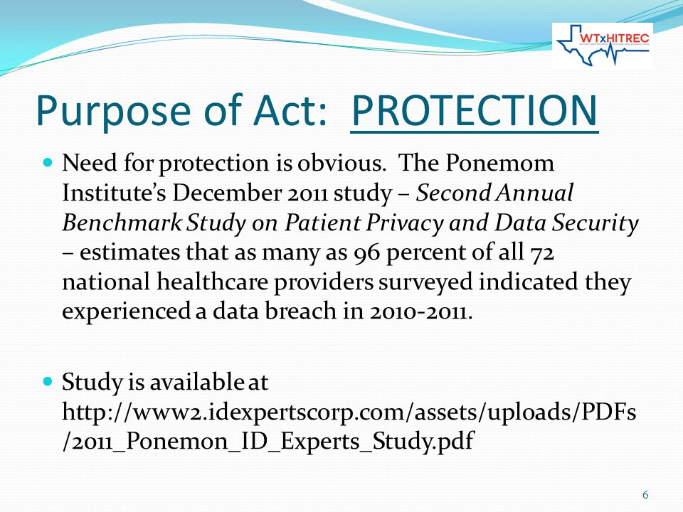 Purpose of Act: PROTECTION Need for protection is obvious.
