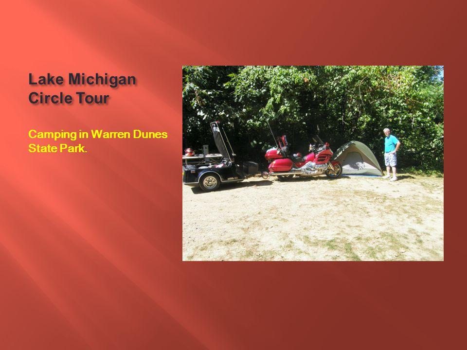 Lake Michigan Circle Tour Camping in Warren Dunes State Park.