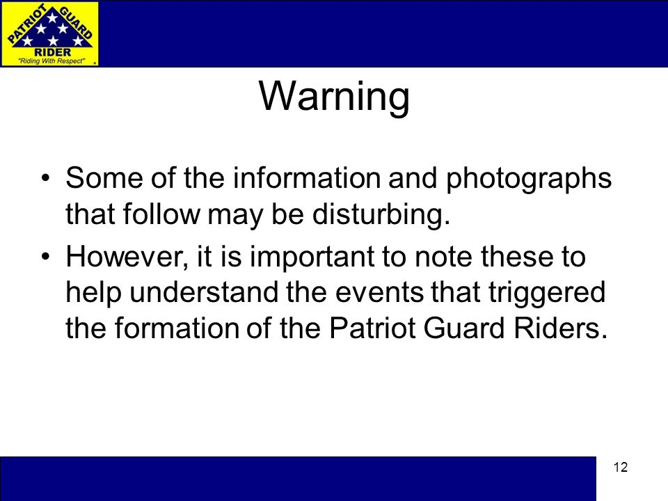 12 Warning Some of the information and photographs that follow may be disturbing.