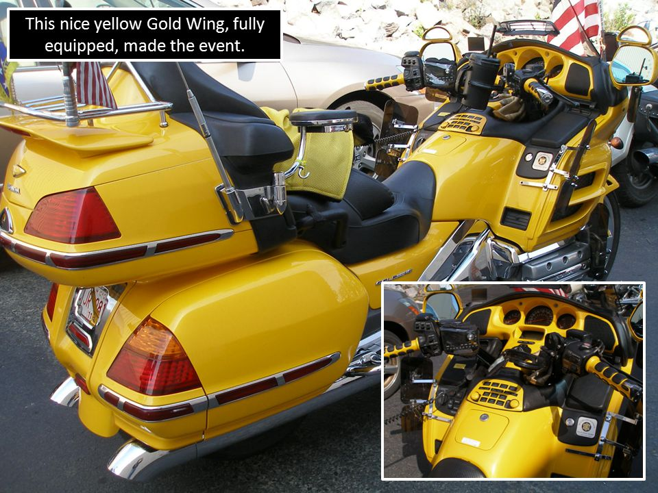 This nice yellow Gold Wing, fully equipped, made the event.