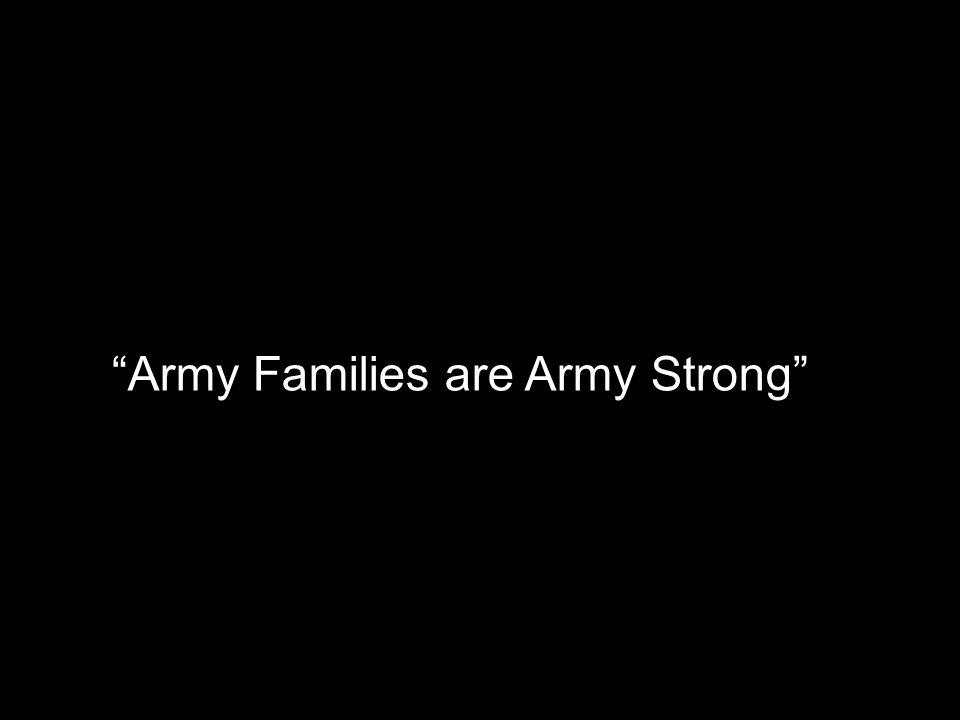 """Army Families are Army Strong"""
