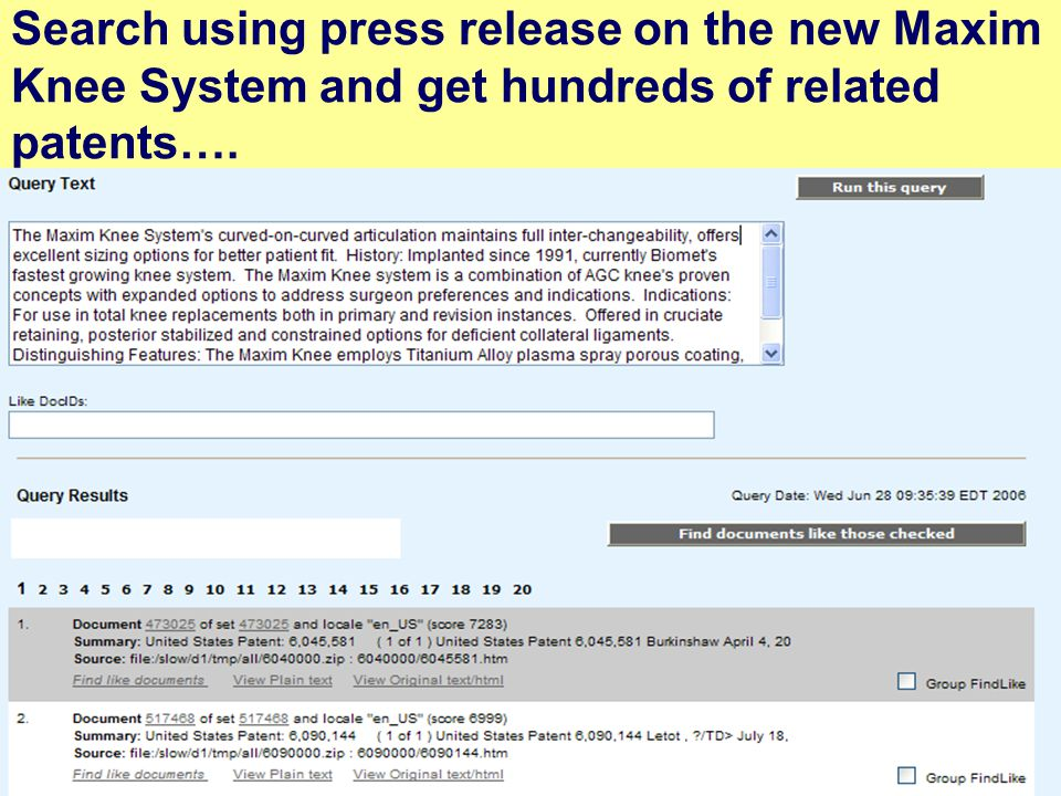 22 Search using press release on the new Maxim Knee System and get hundreds of related patents….