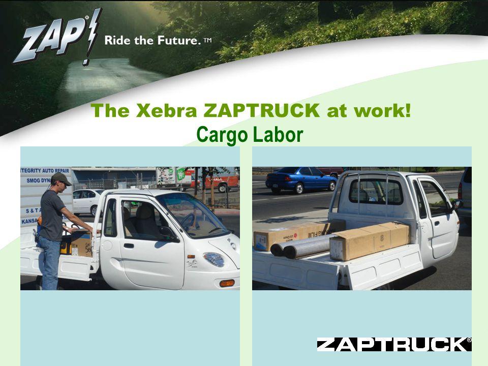 The Xebra ZAPTRUCK at work! Cargo Labor
