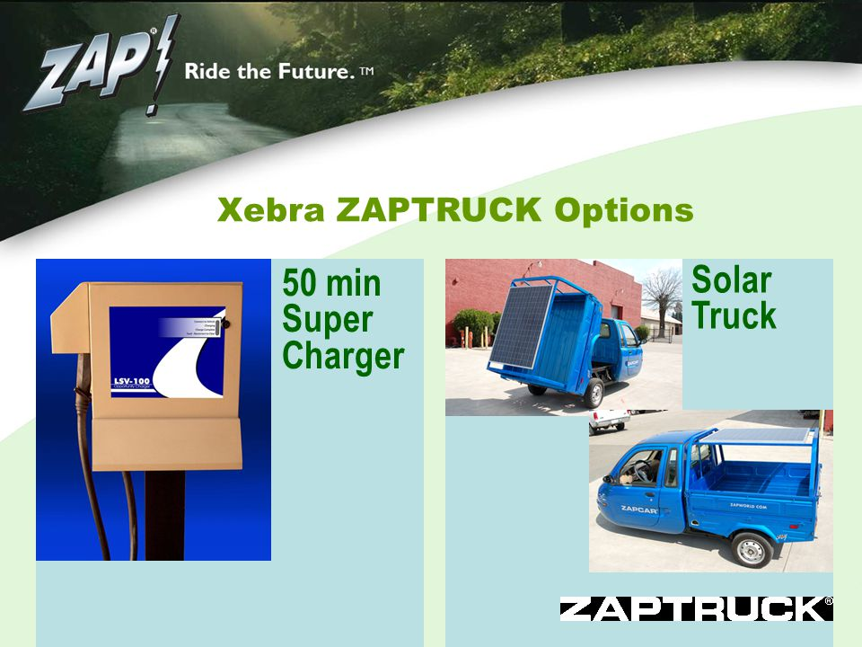 Xebra ZAPTRUCK Options Solar Truck 50 min Super Charger