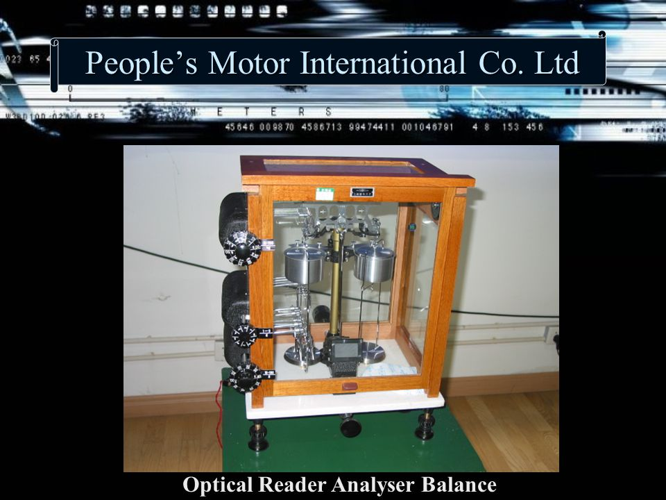 People's Motor International Co. Ltd Optical Reader Analyser Balance