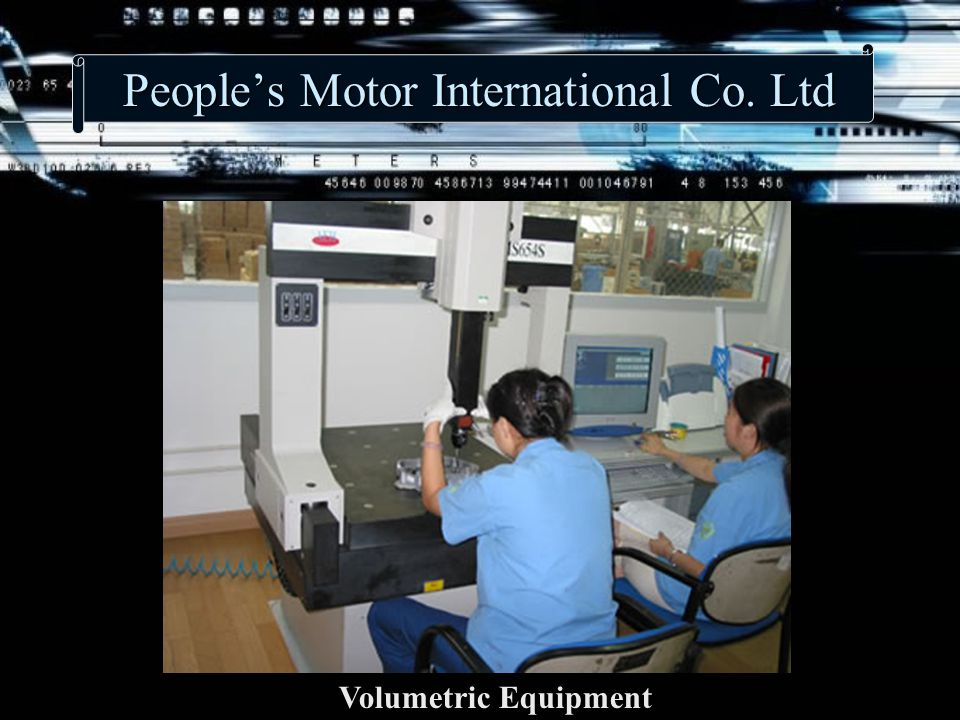 People's Motor International Co. Ltd Volumetric Equipment
