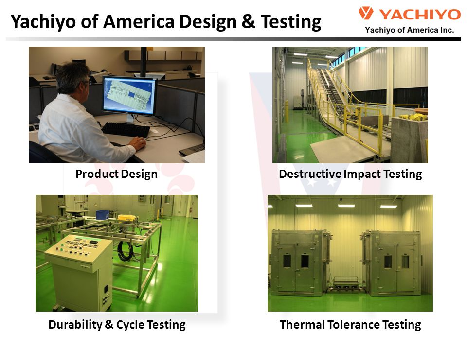 Durability & Cycle Testing Thermal Tolerance Testing Yachiyo of America Design & Testing Product Design Destructive Impact Testing