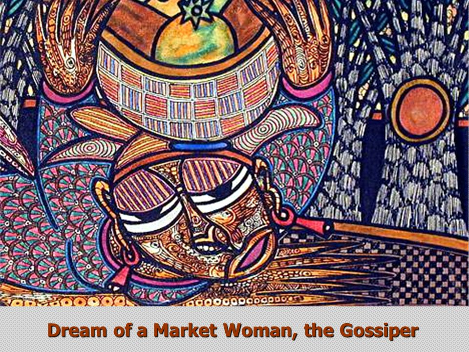 Dream of a Market Woman, the Gossiper