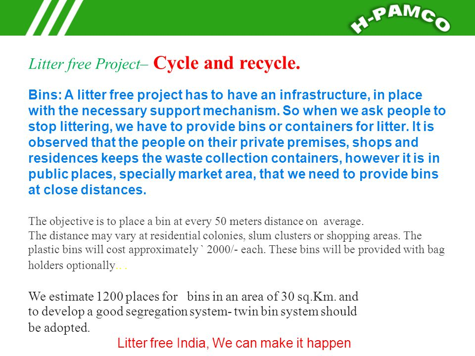 Litter free Project– Cycle and recycle.