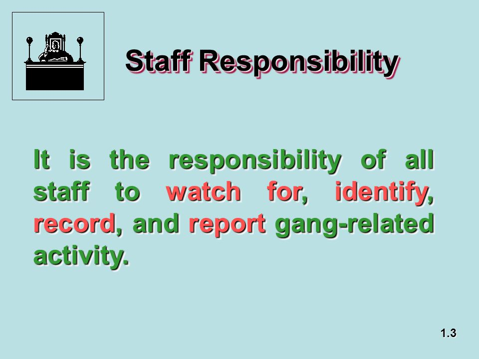 CCR, Title 15, Crime Prevention & Corrections, §3271, Responsibility of Employees Every employee, regardless of assignment, is responsible for the safe custody of the offenders confined in the institutions of the Department.