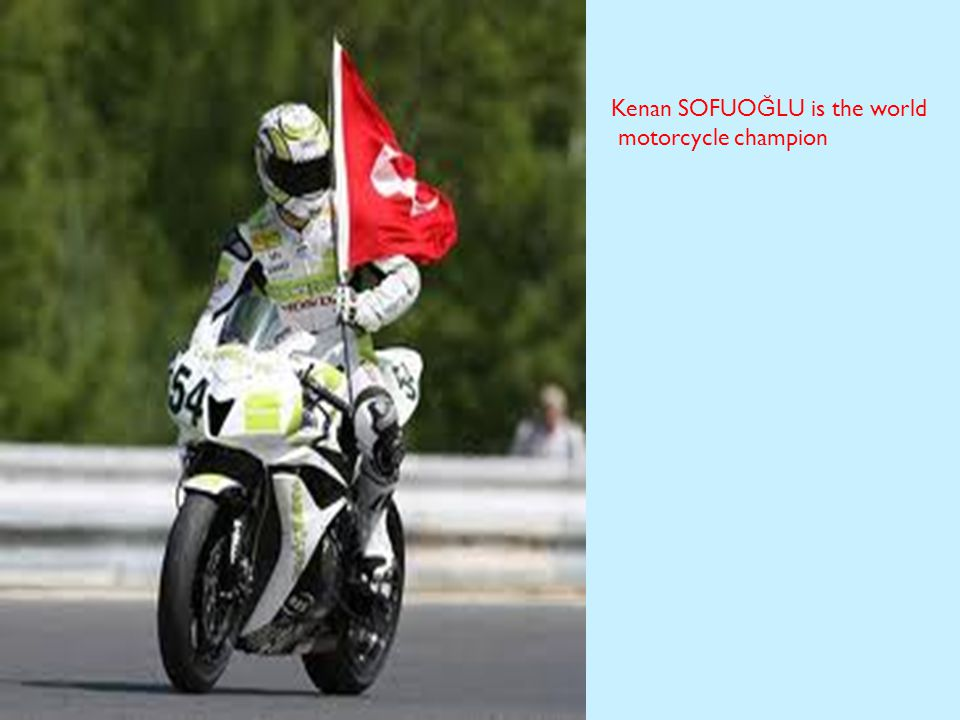 Kenan SOFUO Ğ LU is the world motorcycle champion