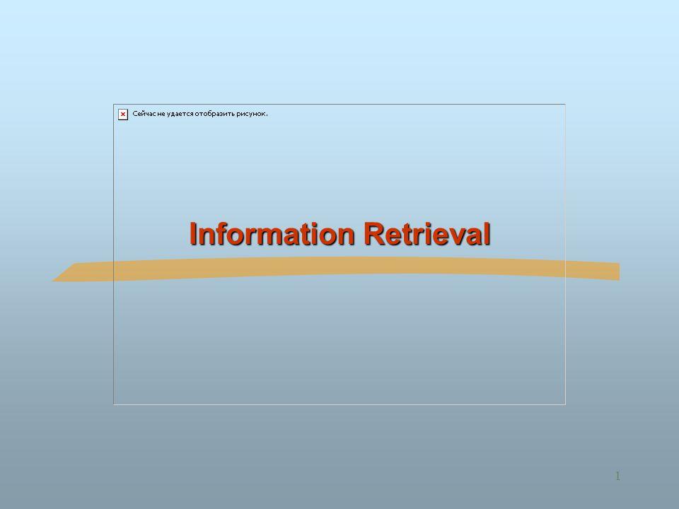 1 Information Retrieval