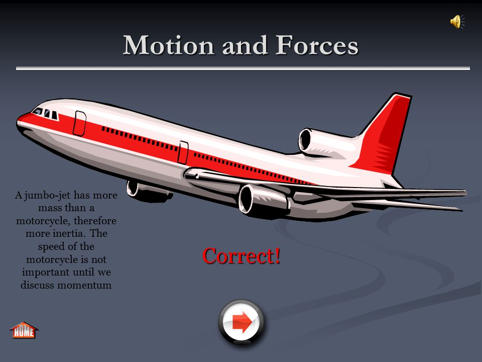 Motion and Forces Incorrect!