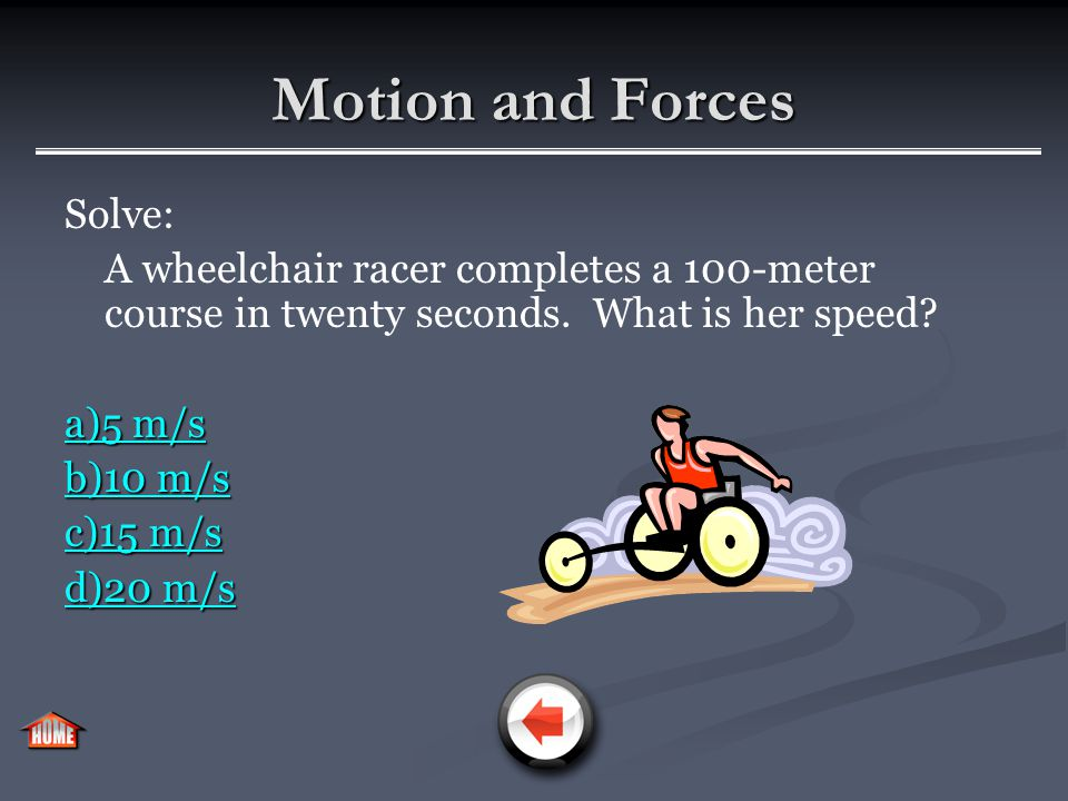 Motion and Forces Question: An object is observed to be at rest.