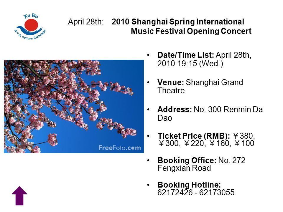 Date/Time List: April 28th, 2010 19:15 (Wed.) Venue: Shanghai Grand Theatre Address: No.