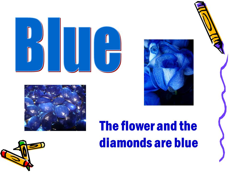 The flower and the diamonds are blue