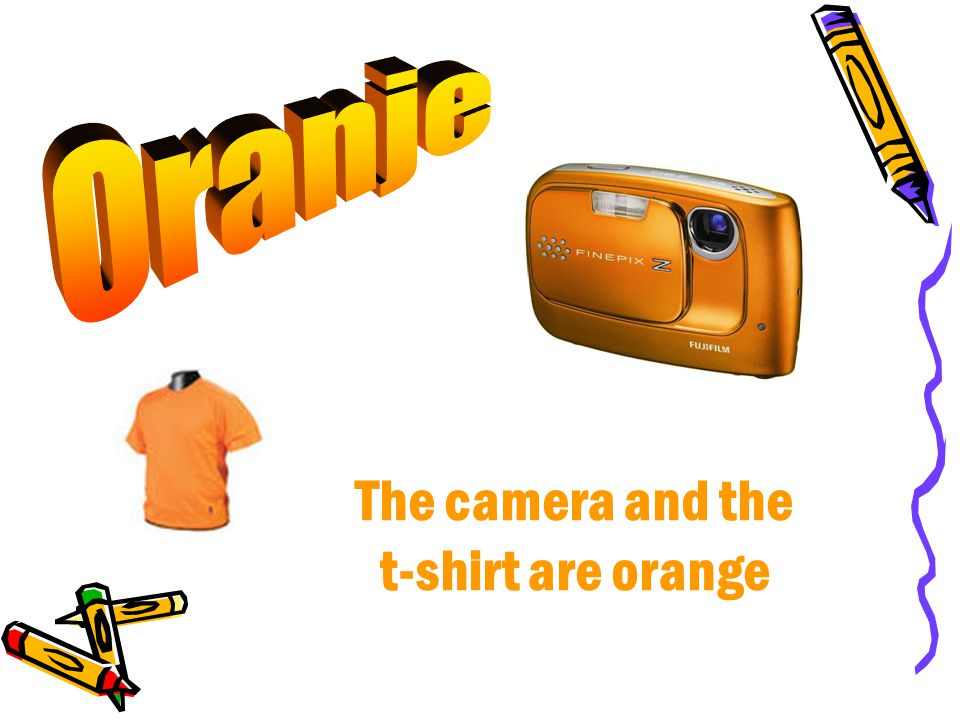 The camera and the t-shirt are orange