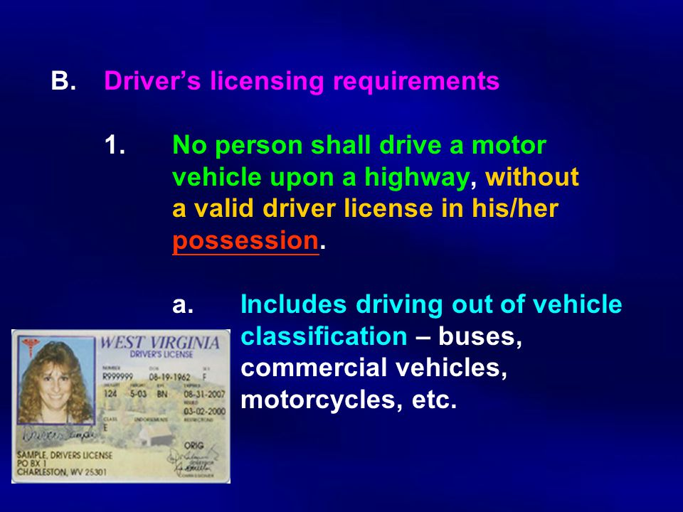 B.Driver's licensing requirements 1.