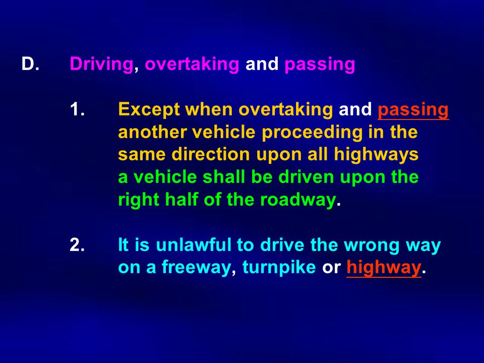 D.Driving, overtaking and passing 1.