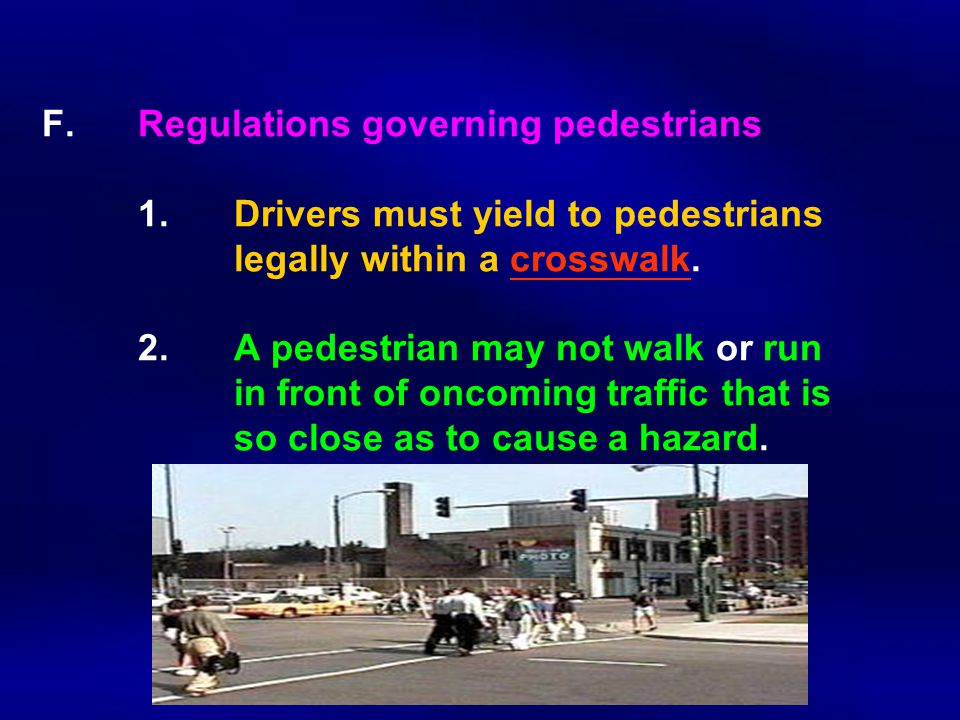 F.Regulations governing pedestrians 1.