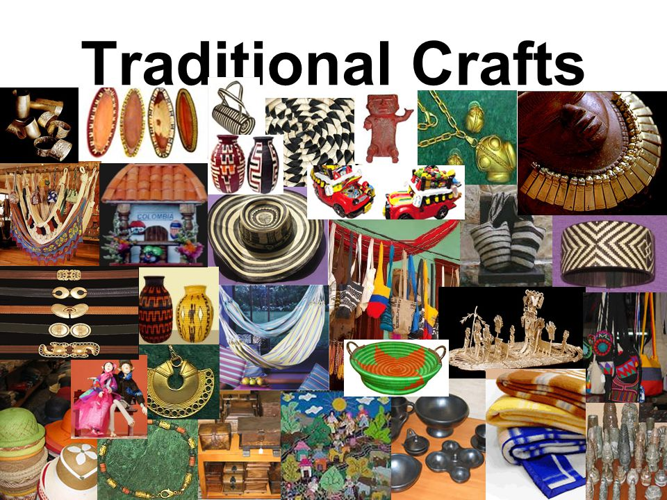 Traditional Crafts