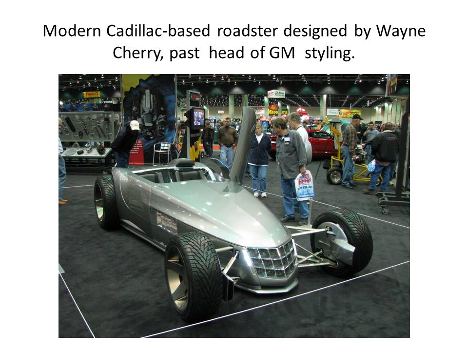 Modern Cadillac-based roadster designed by Wayne Cherry, past head of GM styling.
