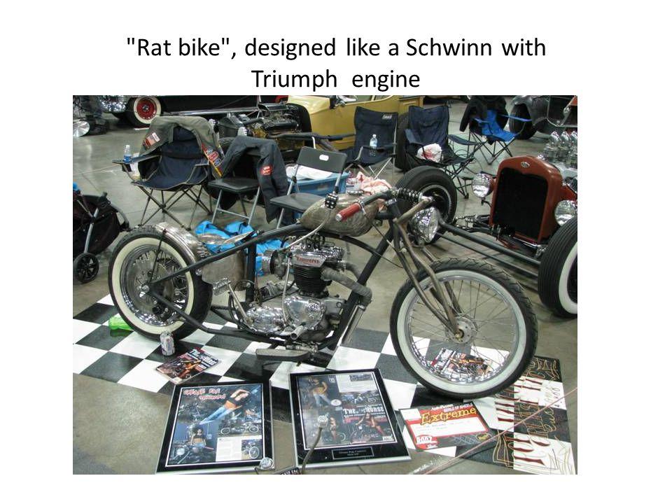 Rat bike , designed like a Schwinn with Triumph engine