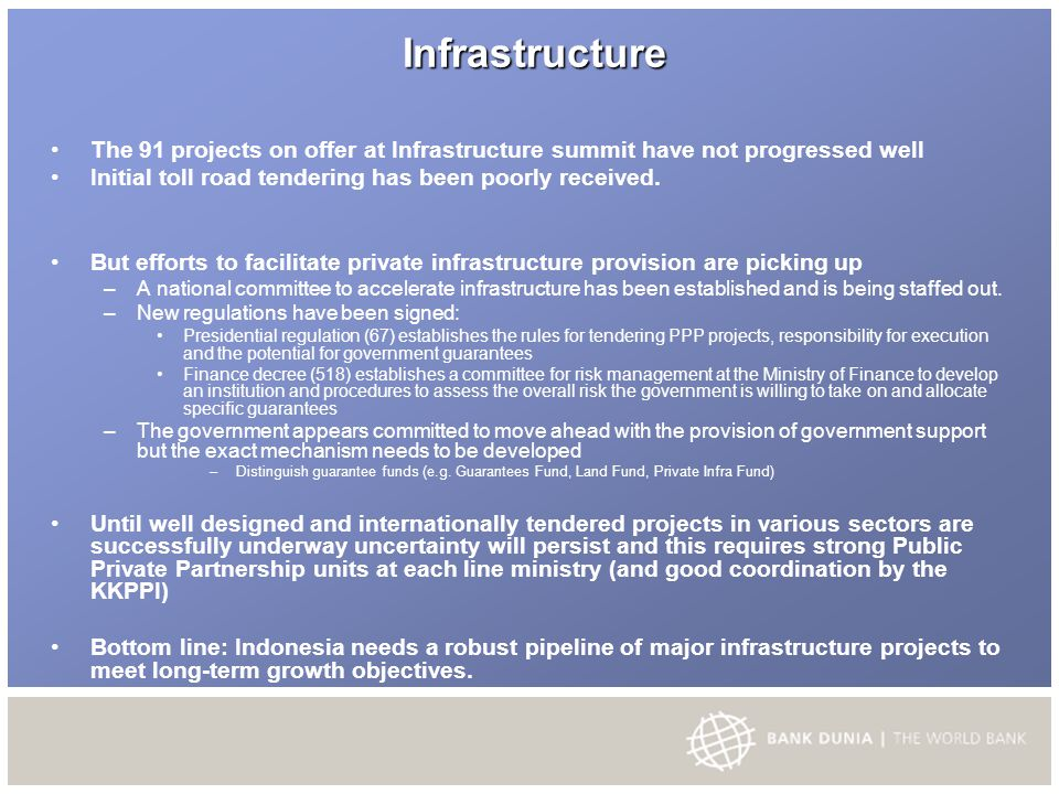 Infrastructure Infrastructure The 91 projects on offer at Infrastructure summit have not progressed well Initial toll road tendering has been poorly received.