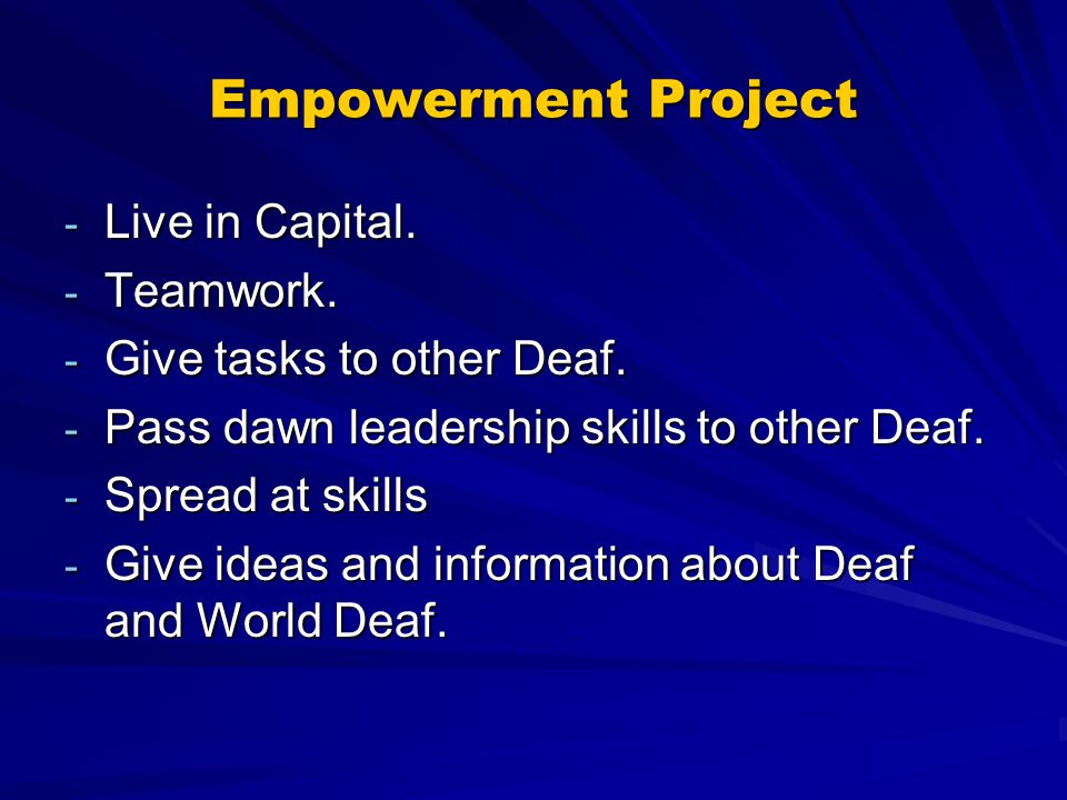 Empowerment Project - Live in Capital. - Teamwork.