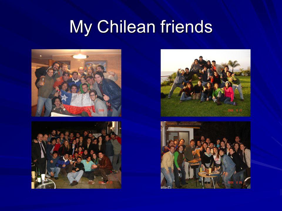 My Chilean friends