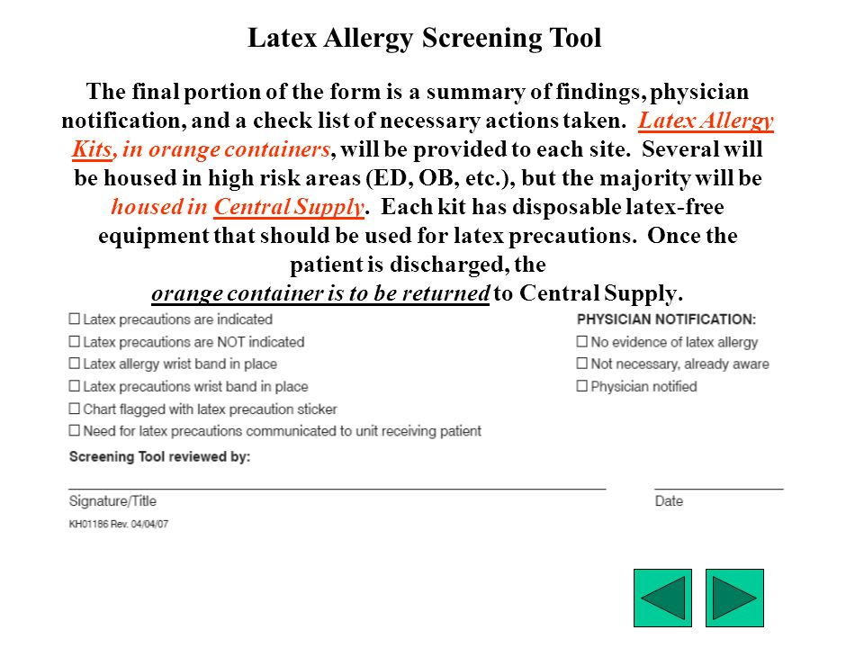 The final portion of the form is a summary of findings, physician notification, and a check list of necessary actions taken. Latex Allergy Kits, in or