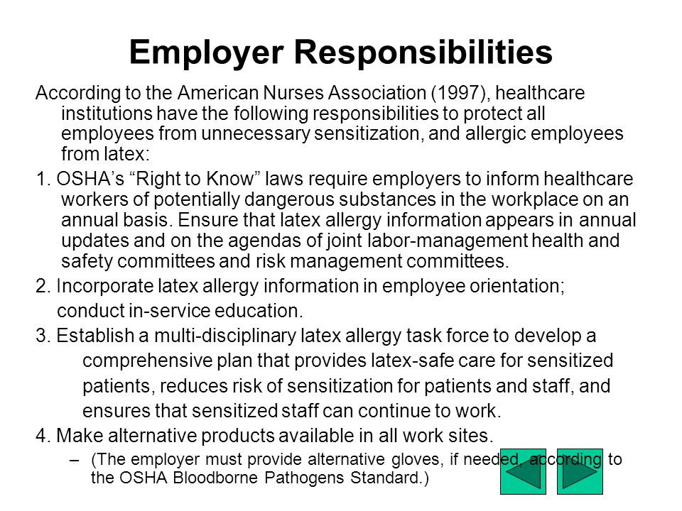 Employer Responsibilities According to the American Nurses Association (1997), healthcare institutions have the following responsibilities to protect