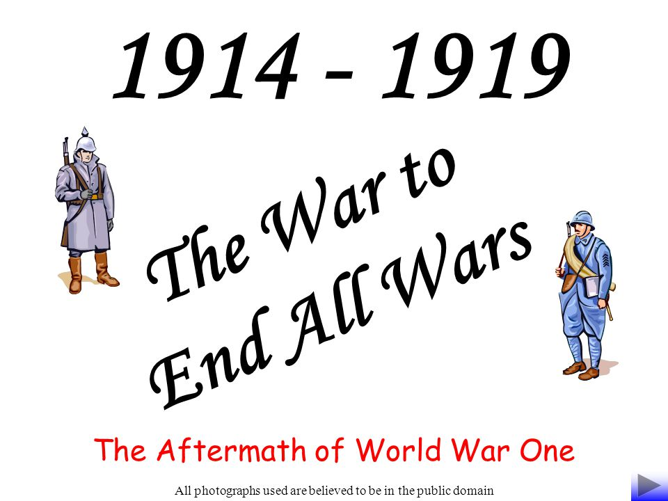 To consider the effects of World War One upon those individuals and countries involved