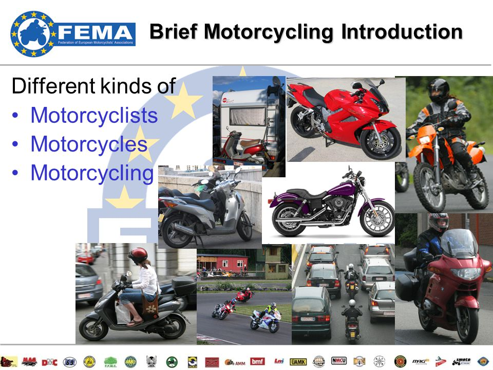 2/47 Different kinds of Motorcyclists Motorcycles Motorcycling Brief Motorcycling Introduction