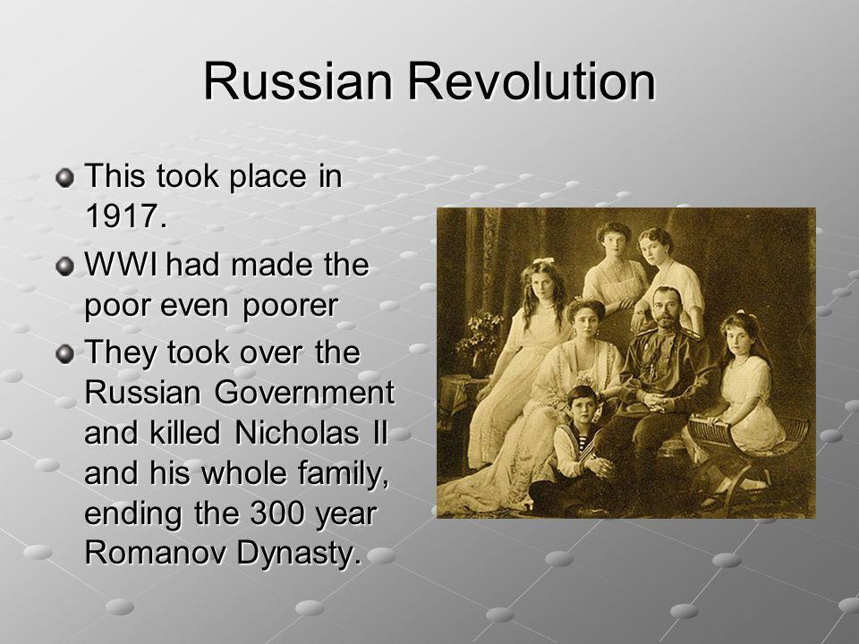 Russian Revolution In 1917, Russia went through a revolution.