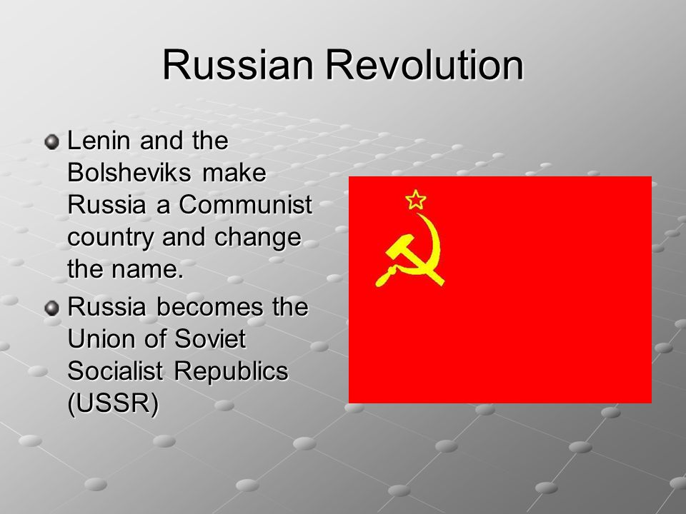 Russian Revolution After the Revolution, a Communist group known as the Bolsheviks took over Communism is a system in which people cooperate to survive.