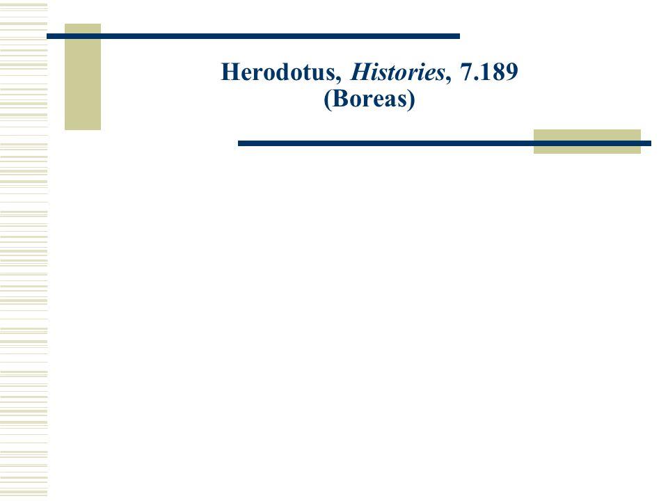 Herodotus, Histories, 7.189 (Boreas)
