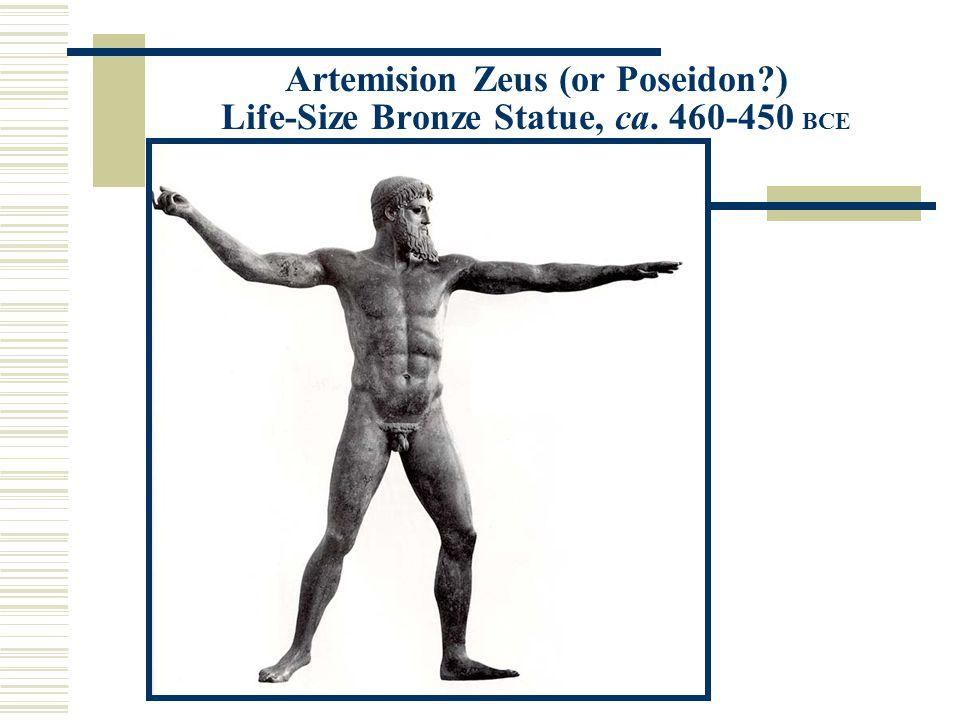 Artemision Zeus (or Poseidon ) Life-Size Bronze Statue, ca. 460-450 BCE