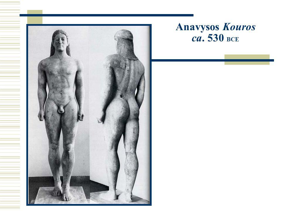Anavysos Kouros ca. 530 BCE