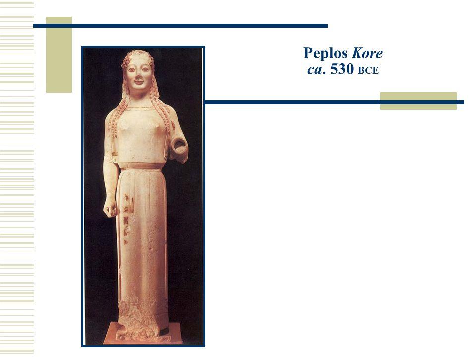 Peplos Kore ca. 530 BCE