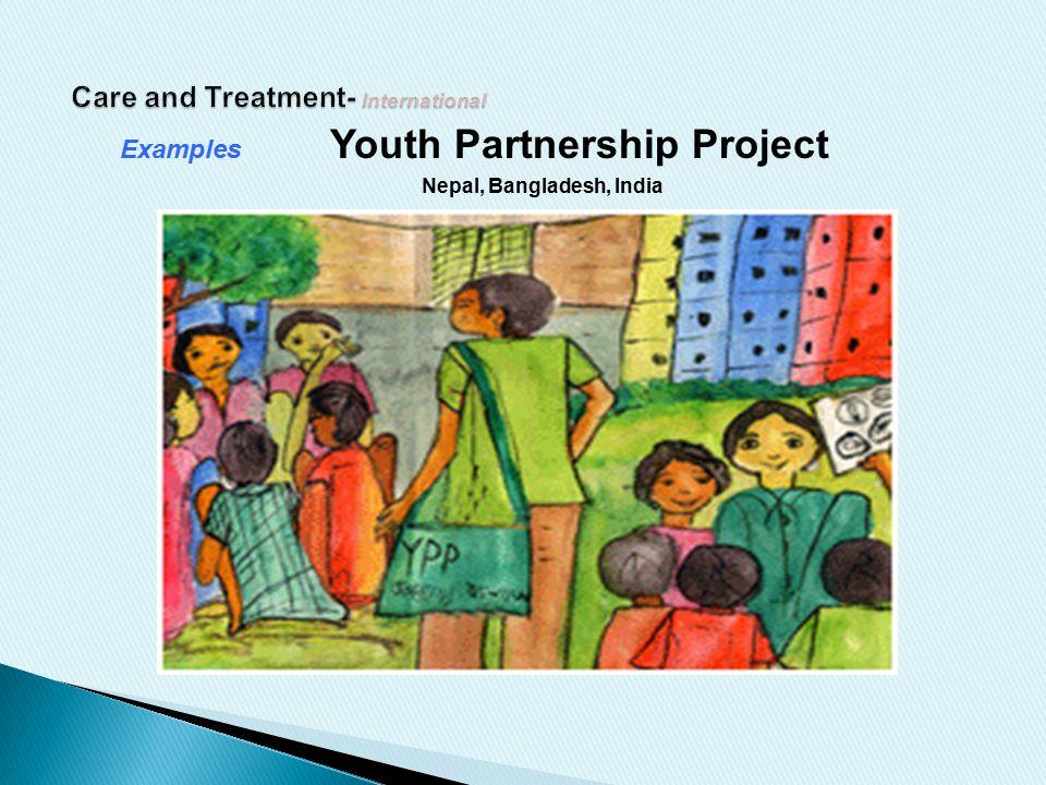 Examples Youth Partnership Project Nepal, Bangladesh, India